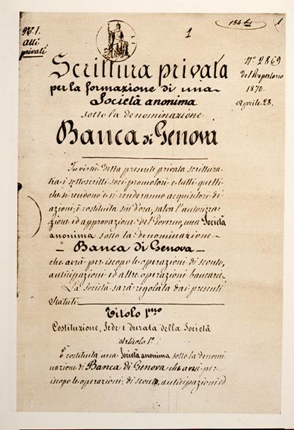 Atto di Fondazione della Banca di Genova, 1870 fonte: unicreditgroup.eu