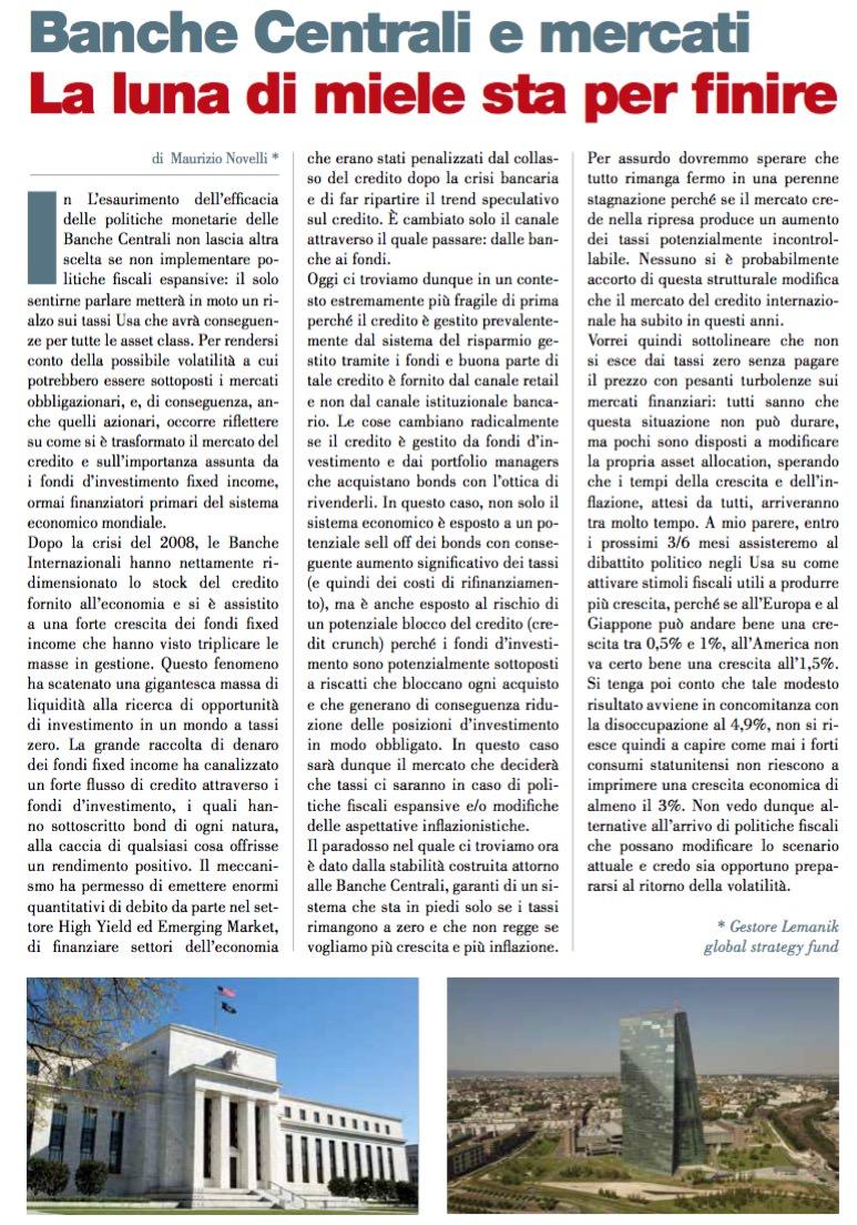 Banche Centrali e mercati La luna di miele sta per finire di Maurizio Novelli