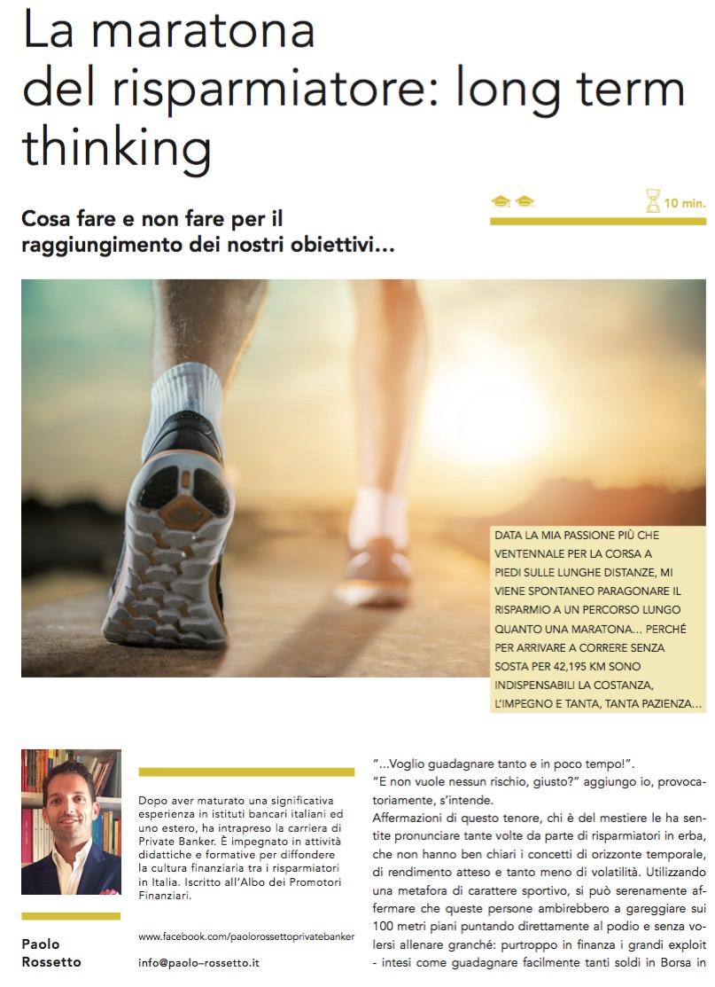 La maratona del risparmiatore: long term thinking di Paolo Rossetto