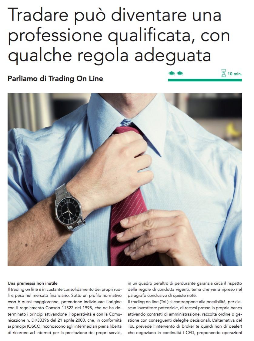 Tradare può diventare una professione quali cata, con qualche regola adeguata di Giuseppe Santorsola