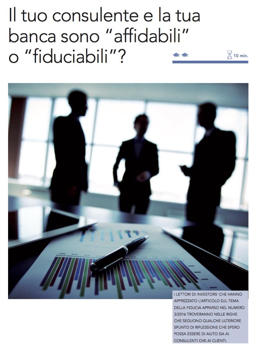 """Il tuo consulente e la tua banca sono """"affidabili"""" o """" fiduciabili""""? di Giuseppe Ghittoni"""